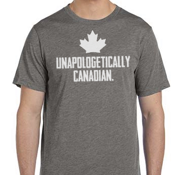 Unapologetically Canadian Grey Front